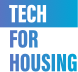 Tech for Housing